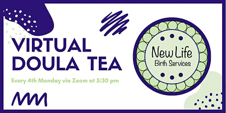 New Life Birth Services Virtual Doula Tea tickets