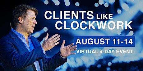 Clients Like Clockwork tickets
