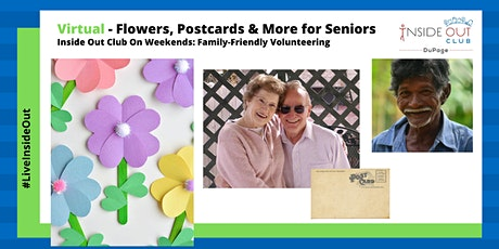 VIRTUAL – Inside Out Club Flowers, Postcards & More for Seniors tickets
