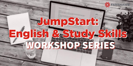 JumpStart: English & Study Skills Workshop Series tickets