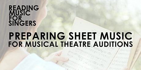 Preparing Sheet Music for Musical Theatre Auditions tickets