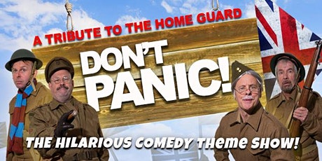 Don't Panic! Dads Army Tribute Show with Lunch tickets
