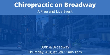 Chiropractic on Broadway presents: Life, Liberty, & Adjustments for ALL tickets
