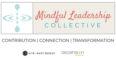 Mindful Leadership Collective- Intentional Interactions tickets