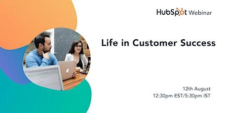 *HubSpot Webinar* Life in Customer Success tickets