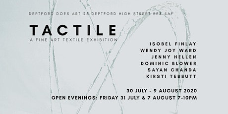 TACTILE | A FINE ART TEXTILE EXHIBITION tickets
