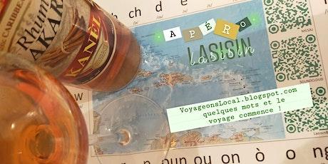 Apéro Lasisin : quelques mots et le voyage commence ! tickets