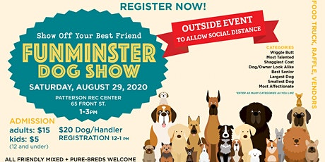 OUTSIDE EVENT! 2nd Annual FUNMINSTER Dog Show tickets
