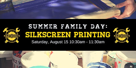 Summer Family Day: Silkscreen Printing tickets