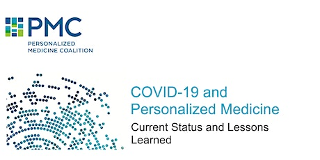 COVID-19 and Personalized Medicine: Current Status and Lessons Learned tickets