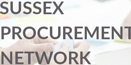 Sussex Procurement Network - Data Masterclass with The Classification Guru tickets