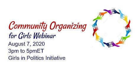 Community Organizing 101 for Girls webinar tickets