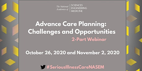 Advance Care Planning: Challenges and Opportunities: First Webinar tickets