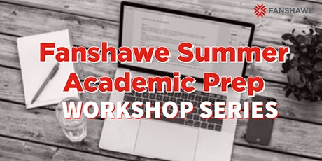 Fanshawe Academic Prep Summer Workshop Series tickets