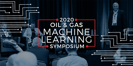 2020 Oil and Gas Machine Learning Symposium tickets