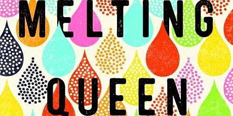 "LGBTQ+ Adult & YA Book Club: ""The Melting Queen"" by Bruce Cinnamon tickets"