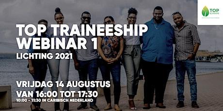 TOP Traineeship Webinar | Lichting 2021 tickets