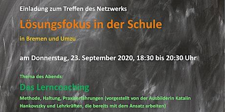 Netzwerktreffen Lösungsfokus in der Schule / Bremen und Umzu Tickets