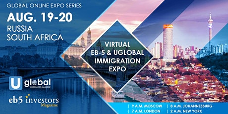 2020 Virtual EB-5 & Uglobal Immigration Expo Russia/South Africa tickets