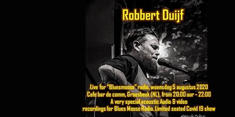 Robbert Duijf Live at Bluesmoose Radio acoustic limited seated show tickets