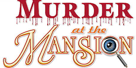 Murder Mystery @ The Mansion Dinner Social tickets