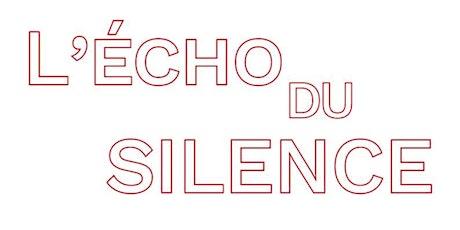 L'Echo du Silence billets