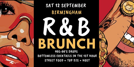R&B Brunch 12 Sept BHAM Welcome back party tickets