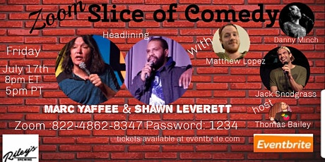 Zoom Slice of Comedy with Shawn Leverett & Marc Yaffee tickets