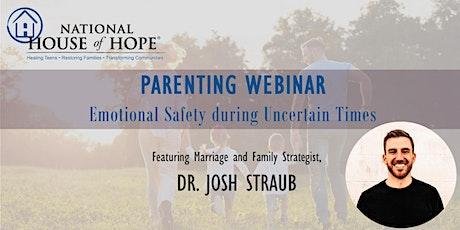 Parenting Webinar with Dr. Josh Straub tickets