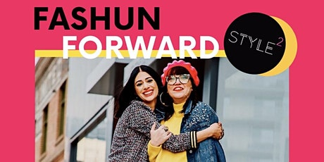 FASHUN FORWARD with STYLE SQUARED! tickets