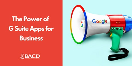 The Power of G Suite Apps for Business tickets