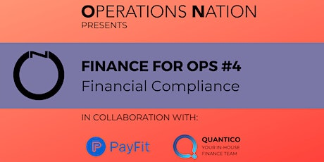 Finance for Ops #4: Financial Compliance [ONLINE] tickets