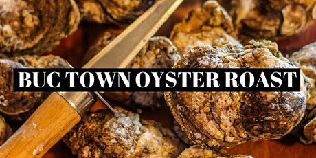 BUC Town Oyster Roast tickets