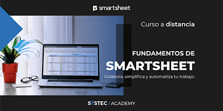 Curso de Fundamentos de  Smartsheet  |  A distancia (duración: 12 horas) entradas