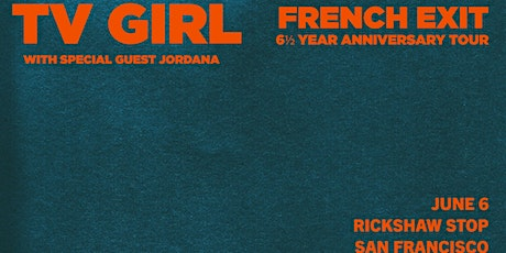 TV GIRL's 7 and ½ Year Anniversary of French Exit Tour tickets