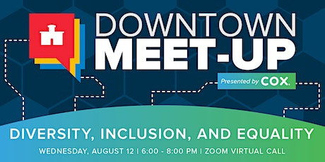 Downtown Meet-Up: Diversity, Inclusion, and Equality tickets