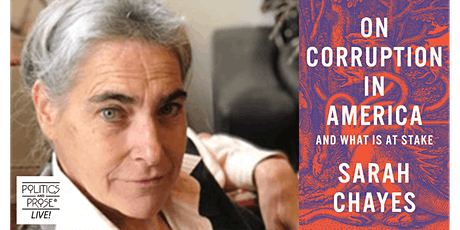 P&P Live! Sarah Chayes | ON CORRUPTION IN AMERICA with Nancy MacLean tickets