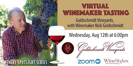 Goldschmidt Vineyards Wine Tasting with Owner/Winemaker, Nick Goldschmidt tickets