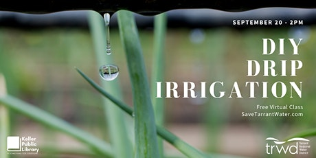 DIY Drip Irrigation tickets