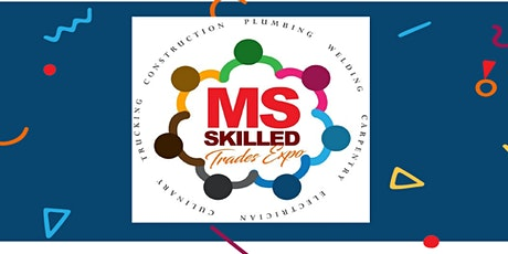 Mississippi's 2020 Skilled Trades Expo tickets