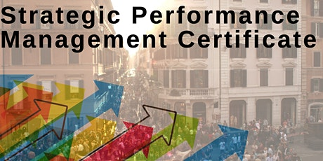 Online Strategic Performance Management Certificate Program - Fall 2020 tickets