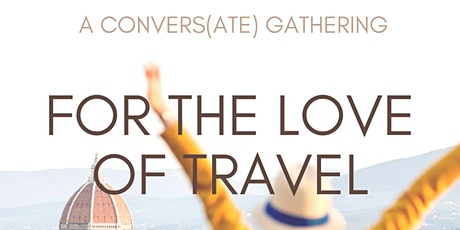 Convers(ate) x Thatch: Virtual Conversation - For the Love of Travel tickets