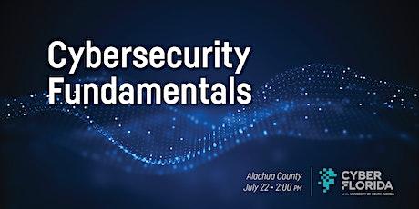 Cybersecurity Fundamentals, Alachua County biglietti