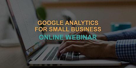 Google Analytics for Small Business: Online Webinar tickets