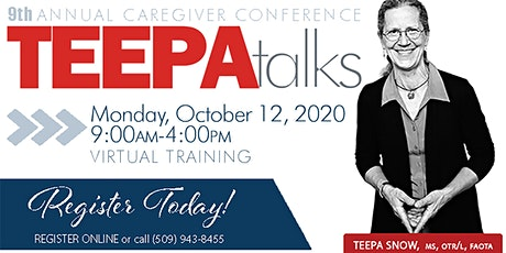 VIRTUAL - 9th Annual Caregivers Conference w/ Teepa Snow, MS, OTR/L, FAOTA tickets