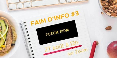 FAIM D'INFO - FORUM RIDM tickets