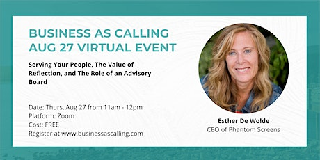 Business as Calling - Aug 2020 Virtual Event (Speaker: Esther De Wolde) tickets