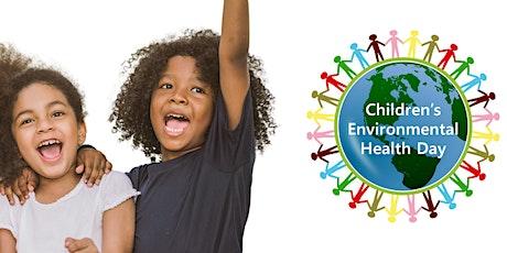2020 Children's Environmental Health Day Livestream! tickets
