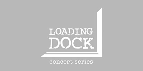Loading Dock Concert Series: Chris Klaxton (early show) SOLD OUT tickets