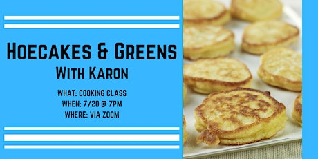 Tradition Kitchens Hoecakes & Greens with Karon tickets